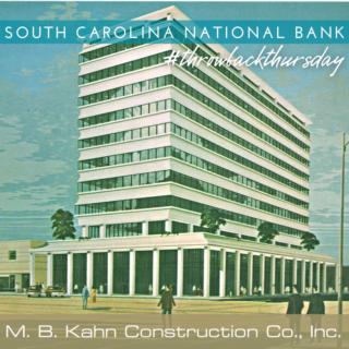 throwback thursday, south carolina national bank, columbia
